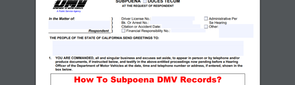 What is a DMV Subpoena