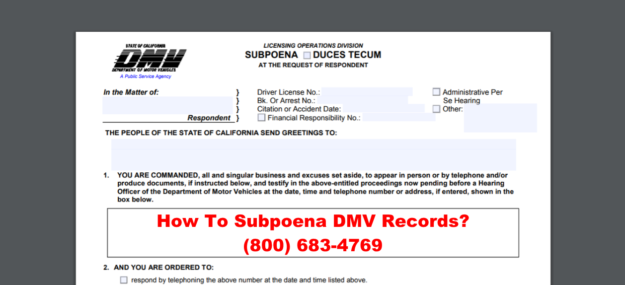 What is a DMV Subpoena - DMV Subpoena and Lawsuit Serving